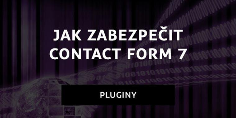 jak-zabezpecit-contact-form-7-clanku